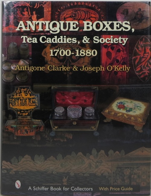 Image for Antique Boxes, Tea Caddies, & Society 1700-1880