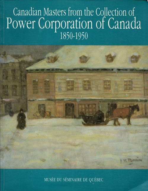 Image for Canadian Masters from the Collection of Power Corporation of Canada, 1850-1950