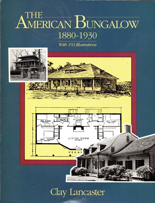 Image for The American Bungalow 1880-1930