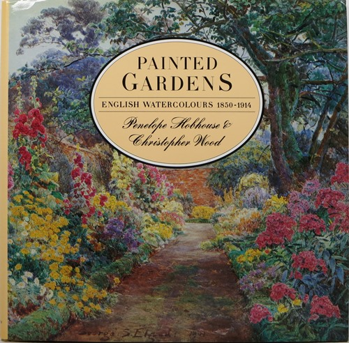 Image for Painted Gardens: English Watercolours 1850-1914
