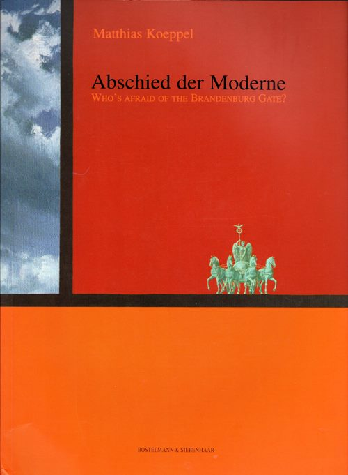 Image for Abschied der Moderne: Who's Afraid of the Brandenburg Gate
