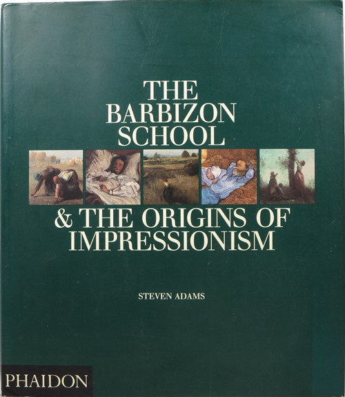 Image for The Barbizon School & the Origins of Impressionism
