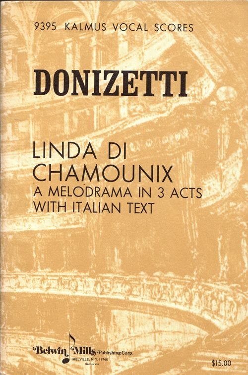 Image for Linda di Chamounix: A Melodrama in 3 Acts with Italian Text