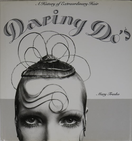 Image for Daring Do's: A History of Extraordinary Hair