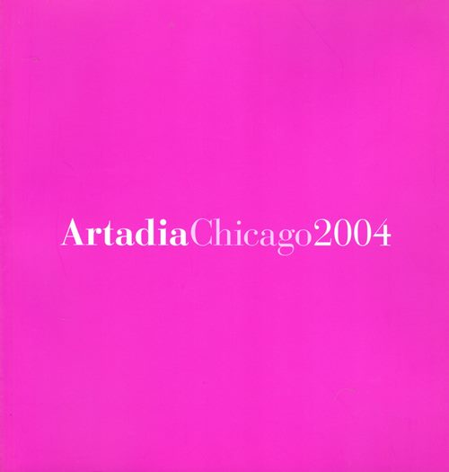 Image for Artadia Chicago 2004