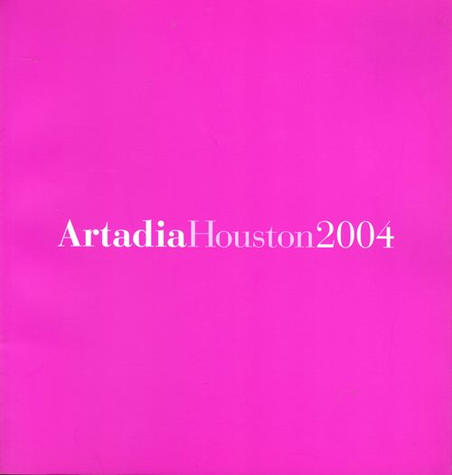 Image for Artadia Houston 2004