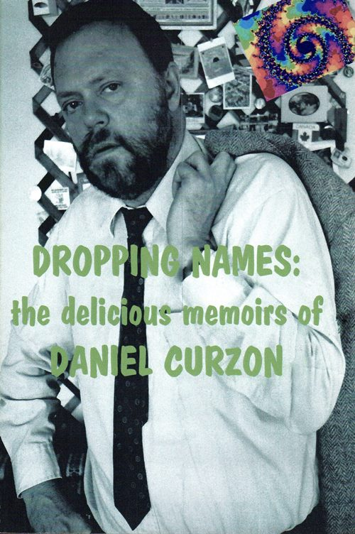 Image for Dropping Names: The Delicious Memoirs of Daniel Curzon