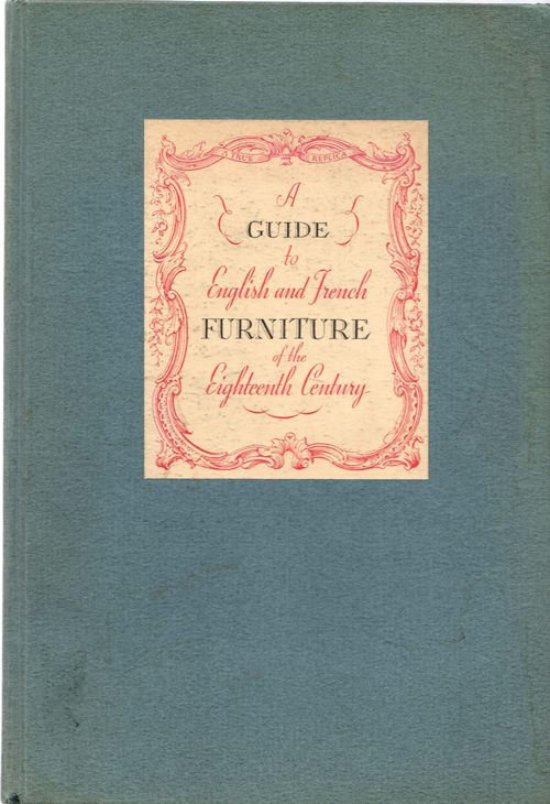 Image for A Guide to English and French Furniture of the Eighteenth Century