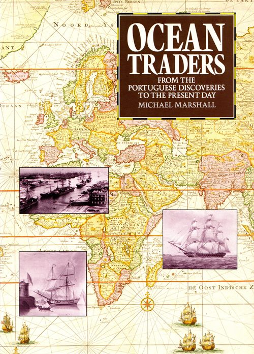 Image for Ocean Traders: From the Portuguese Discoveries to the Present Day