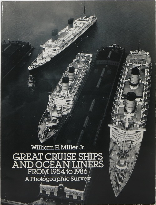 Image for Great Cruise Ships and Ocean Liners from 1954 to 1986: A Photographic Survey