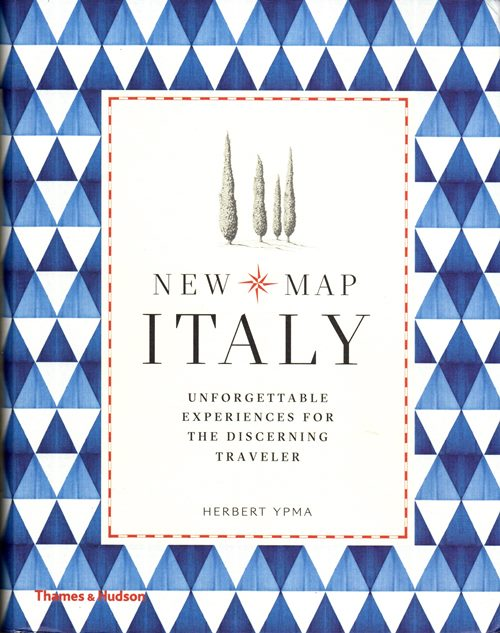 Image for New Map Italy: Unforgettable Experiences for the Discerning Traveler