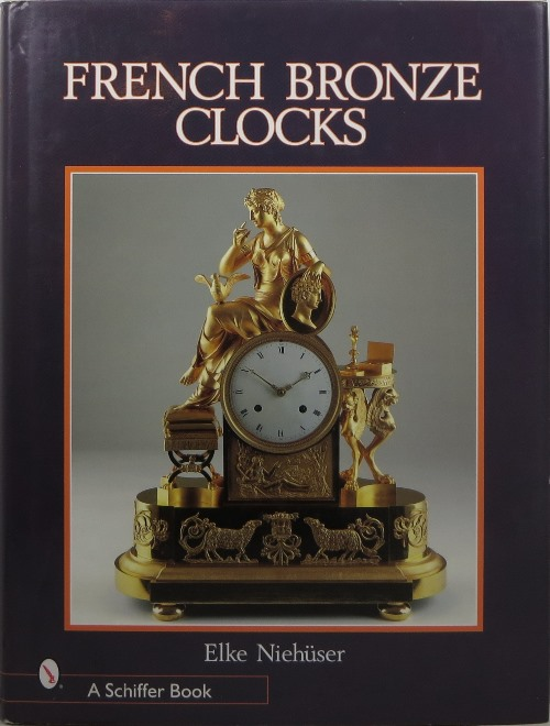 Image for French Bronze Clocks, 1700-1830: A Study of the Figural Images