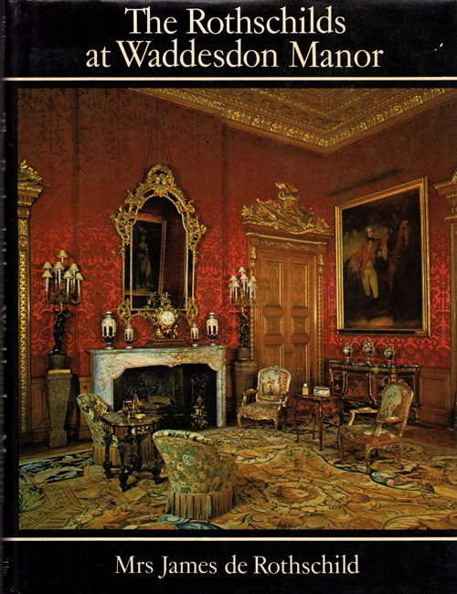 Image for The Rothschilds at Waddesdon Manor