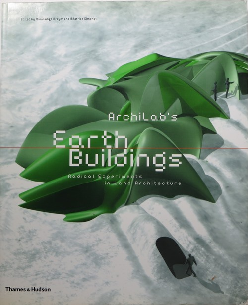 Image for Archilab's Earth Buildings: Radical Experiments in Land Architecture